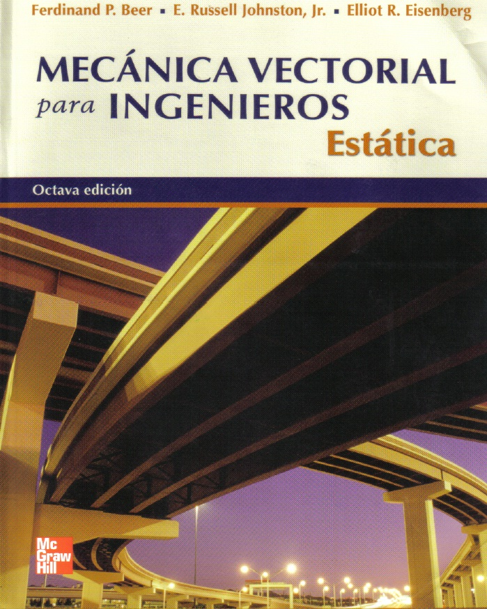 mec u00c1nica vectorial para ingenieros  est u00c1tica  beer  johnston  eisenberg  8va edici u00d3n