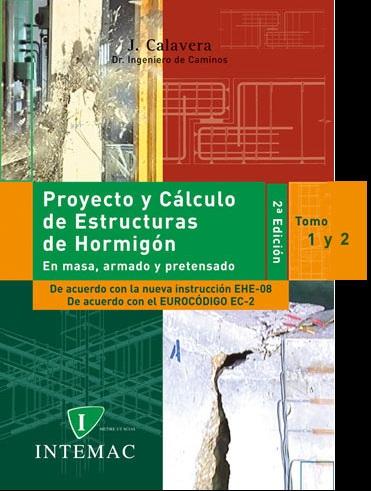 Proyecto y Cálculo de Estructuras de Hormigón por J. Calavera